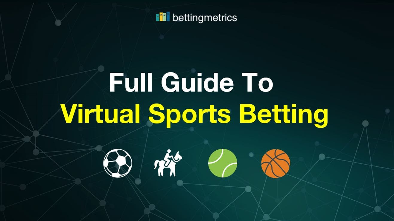 Virtual sports betting - explanation how it works that type of betting