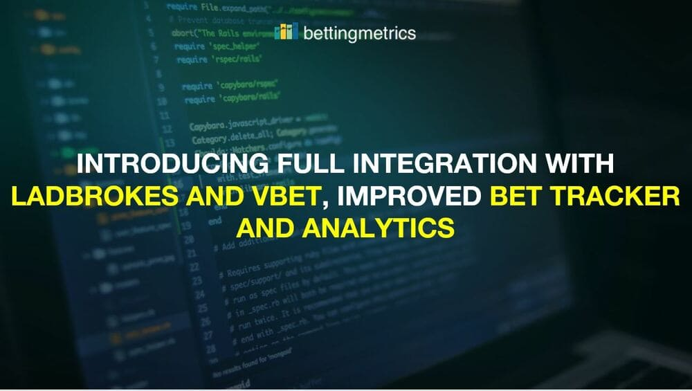 Introducing Full Integration with Ladbrokes and Vbet