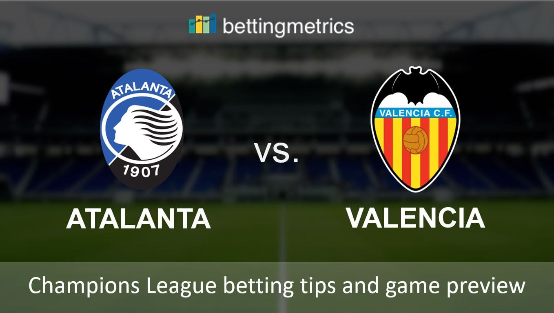 Betting tips and game preview for Atalanta vs Valencia