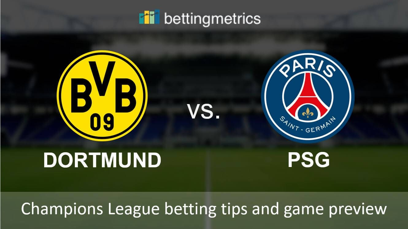 Betting tips and game preview for Borussia vs PSG