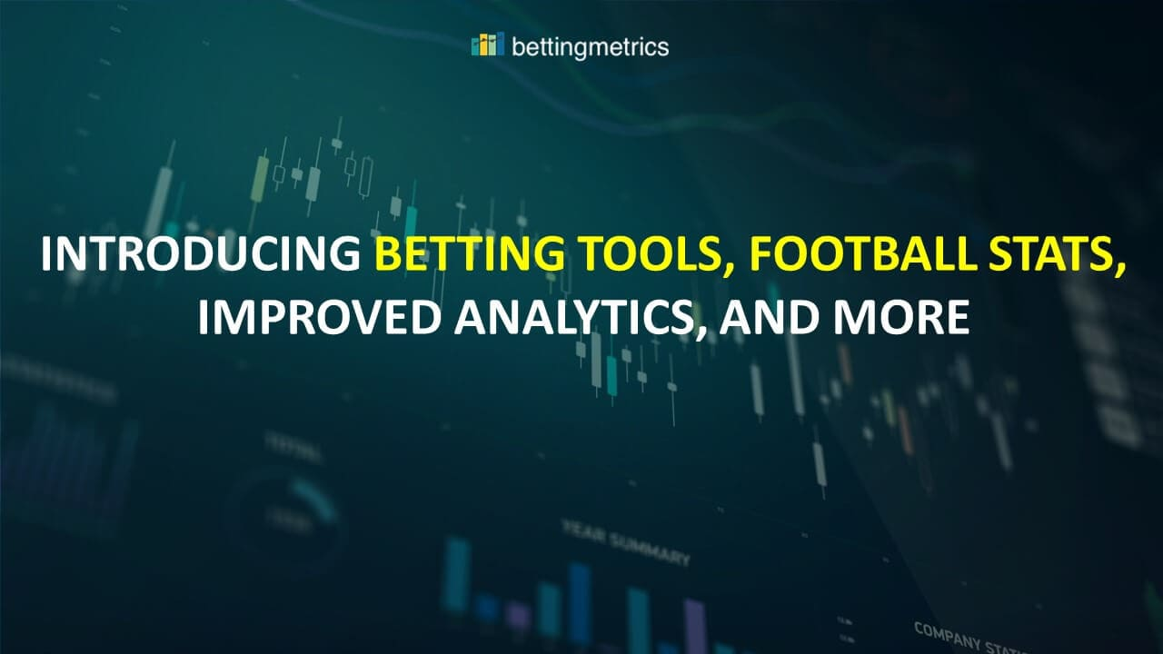 Introducing betting tools, footbal stats and redesigned bookmaker reviews and bonuses page. Added new trend line feature in your analytical dashboard.