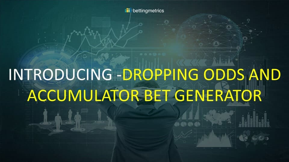 New features added to Betting.com - dropping odds, accumulator bet generator and improved betting portfolio.